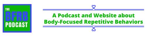 BFRB Podcast